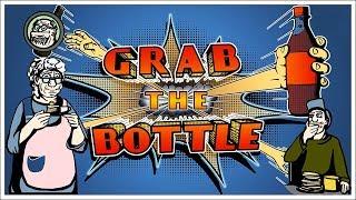 ШАЛОВЛИВАЯ РУЧОНКА ► Grab The Bottle