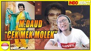 THROWBACK Dato M.Daud Kilau - Cek Mek Molek #INDOREACT