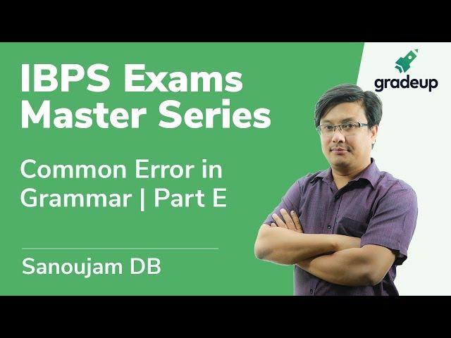 English | Class 11 | Common Error in Grammar | Part E | Sanoujam DB