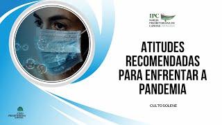 ATITUDES RECOMENDADAS PARA ENFRENTAR A PANDEMIA - 2° Timóteo 3