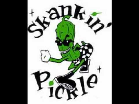 Skankin' Pickle- You Shouldn't Judge A Man By The Hair On His Butt