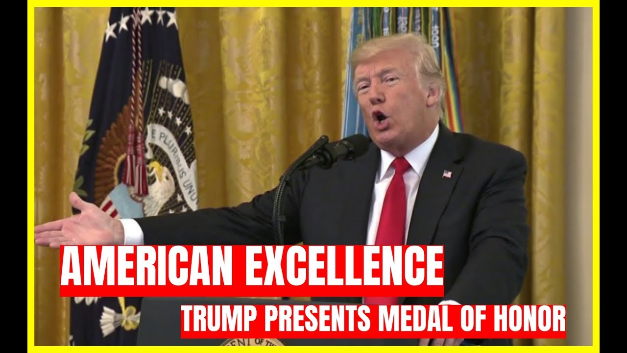GST AMERICAN EXCELLENCE: President Trump Presents Medal of Honor to Green Beret