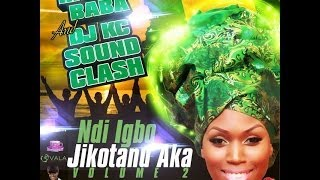 Ndi Igbo Jikotanu Aka Vol. 2 Mixtape - Harry Baba & DJ KC SoundClash
