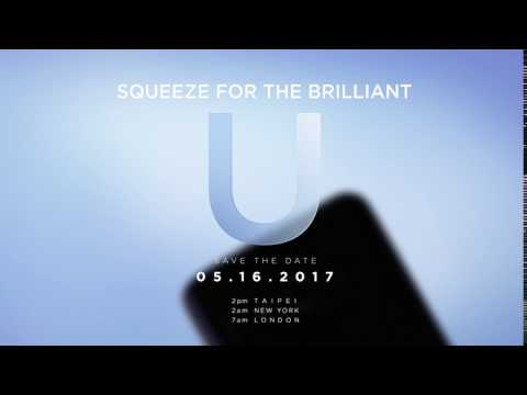 Squeeze for the Brilliant U. 05.16.2017 htc.com/launch