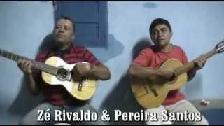 Zé Rivaldo & Pereira Santos Rojão Pernambucano (Quando eu ia ela voltava)