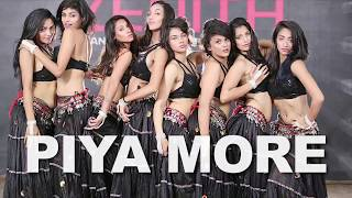 Piya More/Choreography/Baadshaho/Emraan Hashmi/Sunny Leone /sexy group belly dance/Zenith Dance