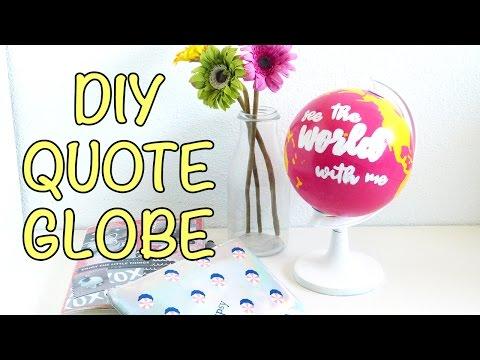 DIY Room Decor #1 - Quote Globe