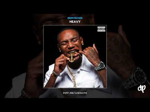 Reem Riches - Heavy (Intro) [Heavy]