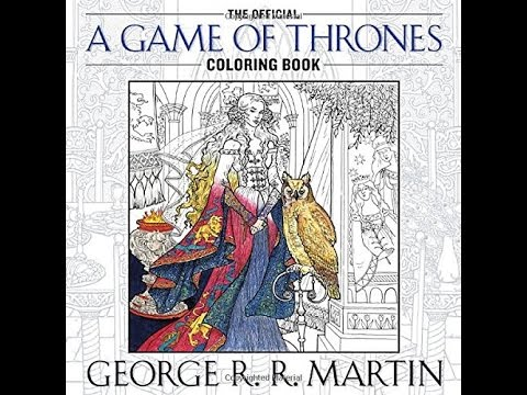 Flip Through The Official A Game Of Thrones Coloring Book