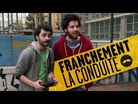 FRANCHEMENT- La conduite