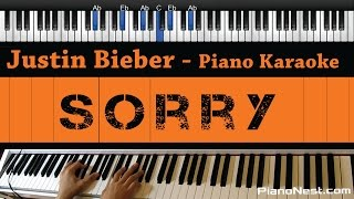 Justin Bieber - Sorry - Piano Karaoke / Sing Along / Cover with Lyrics