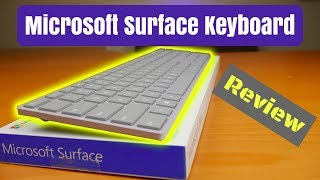 Microsoft Surface Wireless Keyboard Review