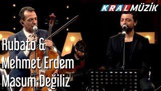 Masum Değiliz - Rubato & Mehmet Erdem