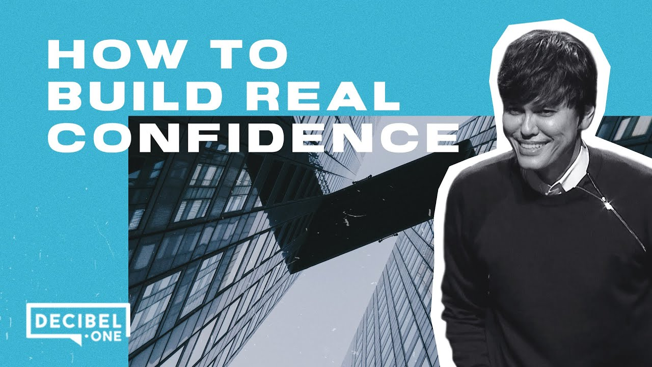 Image result for Joseph Prince Featuring: How to build real confidence
