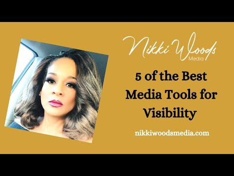 5 Tools for Media Visibility