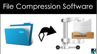 Top 10 Best File Compression Software For Windows PC - 2018