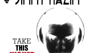 "JIMMY NAZIM ""TAKE THIS HIGHER"" RADIO MIX"