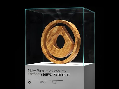 Nicky Romero & Stadiumx - Harmony (SONVX Intro Edit)