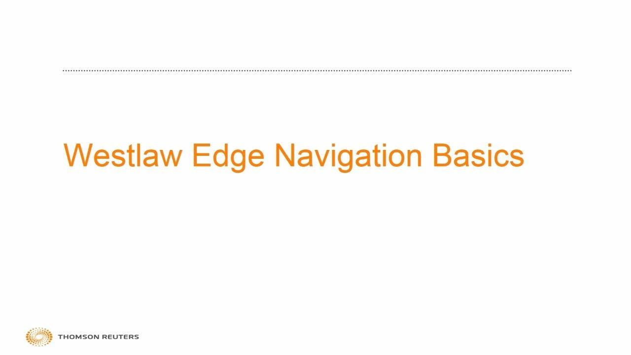 Westlaw Edge Navigation Basics