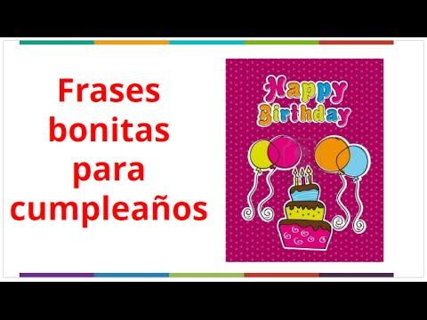 Frases Bonitas Para Cumpleaños Dedicatorias Para Felicitar En Cumpleaños