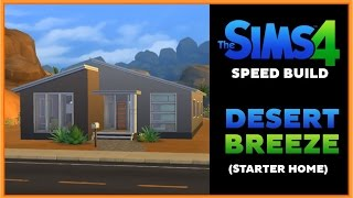 ♦⁴ Sims 4 Speed Build   Desert Breeze (starter Home)