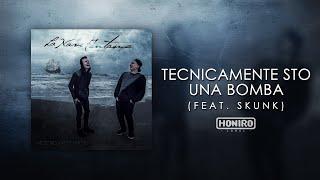 MOSTRO feat. SKUNK - 03 - TECNICAMENTE STO UNA BOMBA (LYRIC)