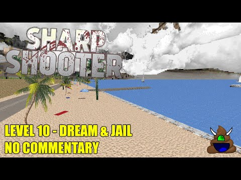 Sharpshooter 3D Extreme Edition - 10 DREAM & JAIL - All Secrets No Commentary |