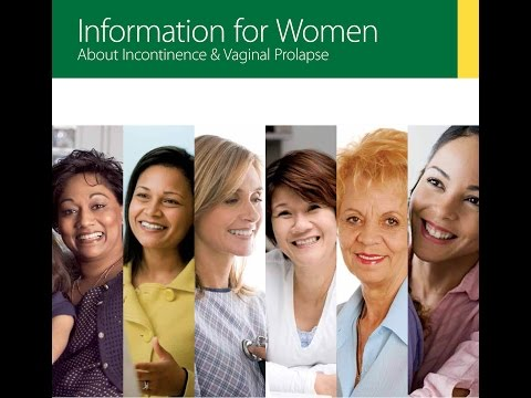 Information for Women about Incontinence & Prolapse