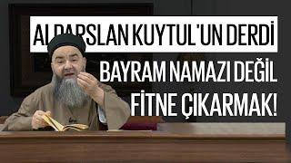 Alparslan Kuytul'un Derdi Bayram Namazı Değil, Fitne Çıkarmak!