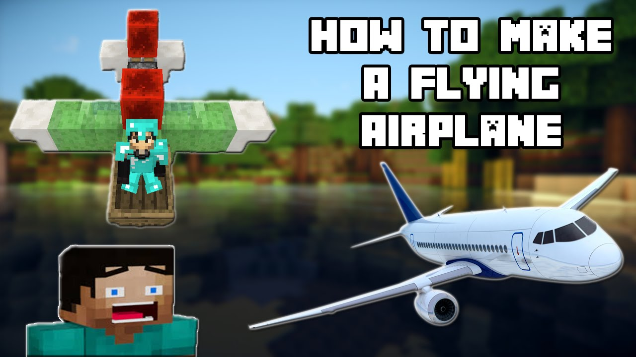 How to make a plane that can fly in minecraft