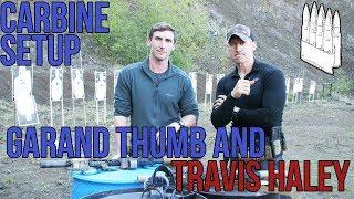 Travis Haley and Garand Thumb talk about their carbine (AR15/M4) setups
