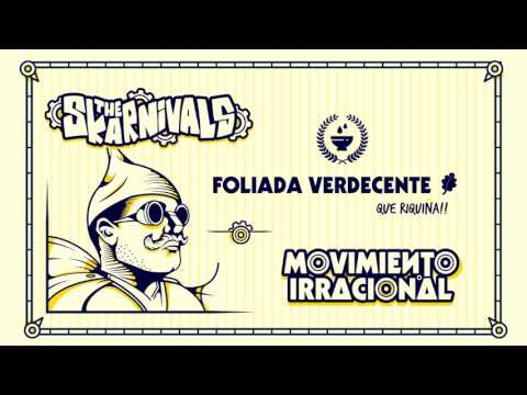 The Skarnivals - Foliada verdecente