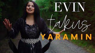 Evin Takuş - Yaramin ( Koma Zagros )