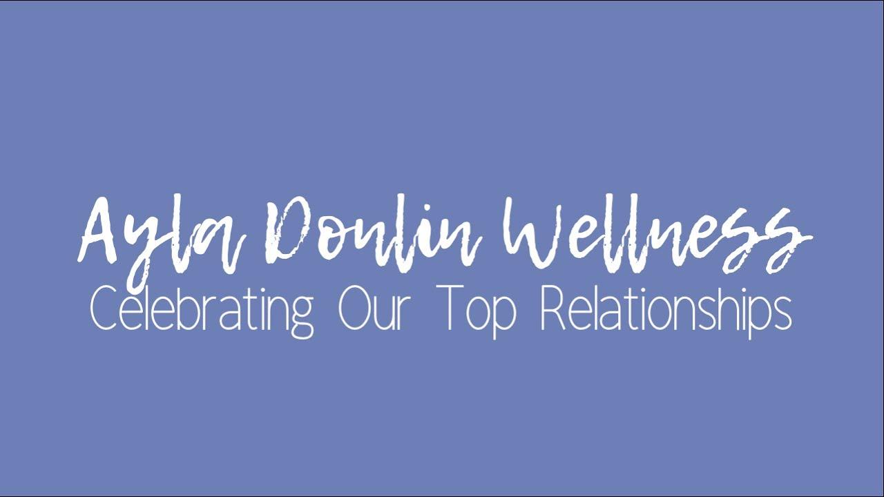 Celebrating Our Top Relationships Meditation