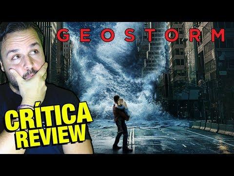 Geostorm - CRÍTICA - REVIEW - OPINIÓN -...