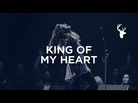 King of My Heart  Steffany Gretzinger + Jeremy Riddle  Bethel Worship