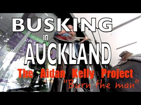 """""""BUSKING IN AUCKLAND"""", The Aidan Kelly Project."""