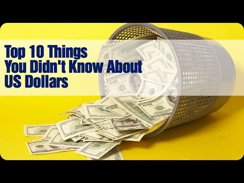 Top 10 Things You Didn't Know About US Dollars