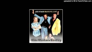 Ace of Base - Beautiful Life (Mike Montana Bootleg)