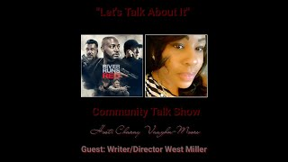 RIVER RUNS RED - WES MILLER - TAYE DIGGS - CHARAY VAUGHN-MOORE Episode 56