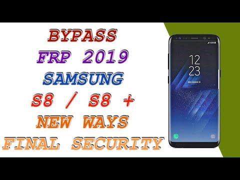 حذف جوجل من سامسونج FRP 2019 SAMSUNG GALAXY S8 AND S8 PLUS كل