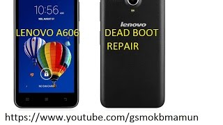Lenovo a606 dead boot recovery 100% working