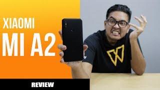 Kenapa Xiaomi Mi A2 Buat Kami Naik Angin