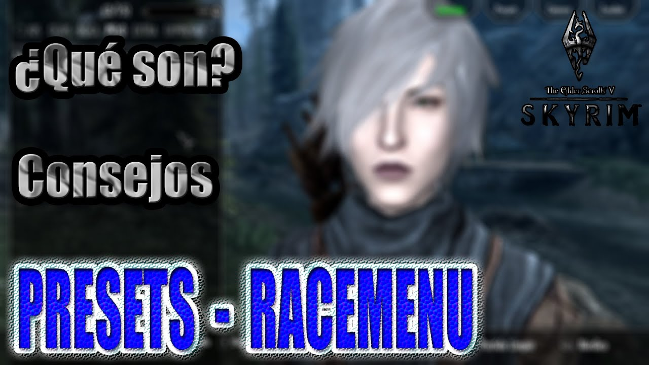 Presets Racemenu Que Son Consejos Tutorial Basico 1 Skyrim Special Edition Youtube Modder's edition use this and the ck wiki together to start creating! presets racemenu que son consejos tutorial basico 1 skyrim special edition