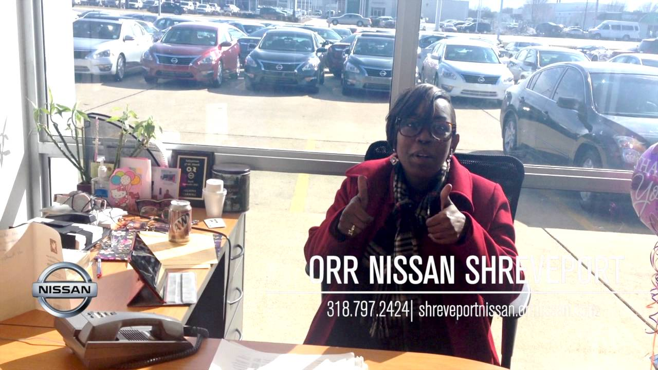 Happy At Orr Nissan Shreveport New And Pre Owned Nissans