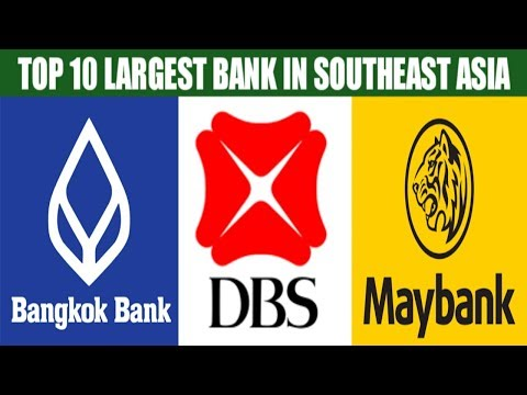 TOP 10 Largest Bank in Southeast Asia in 2017 by Total Assets