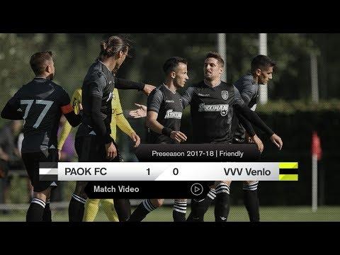 ΠΑΟΚ - VVV Venlo [live] - PAOK TV