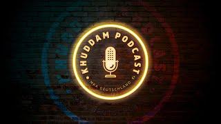 Khuddam Podcast (Ep.14) - Athar Zubair Sahib Teil 4 - Die Sura Al Fateha (Urdu)
