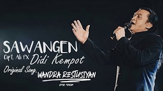 DIDI KEMPOT - SAWANGEN (Official Liric Video)