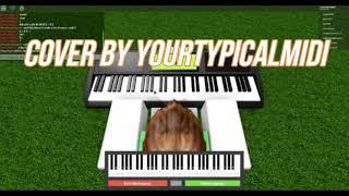 [REUPLOADED READ DESC] Moon light sonata 3rd movement ROBLOX Piano {Cover by YourTypicalMIDI}